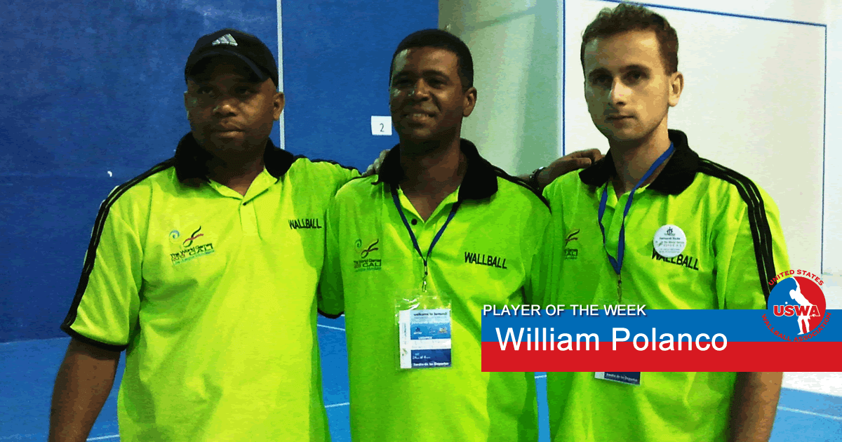 US Wall Ball Player of the Week William Polanco